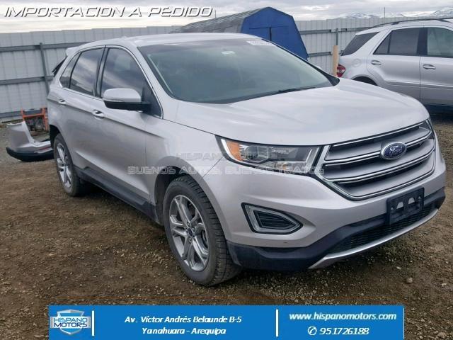 2017 FORD EDGE 2.0T TITANIUM AWD - Arequipa - Perú - auto importado por Hispanomotors